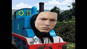 Thomas The Tank Engine Ft Eminem Not A Train YouTube