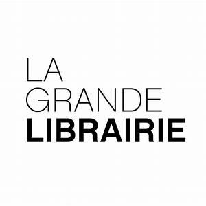 La Grande Librairie 9 Novembre 2017 : cette semaine dans la grande librairie sur france 5 ~ Dailycaller-alerts.com Idées de Décoration