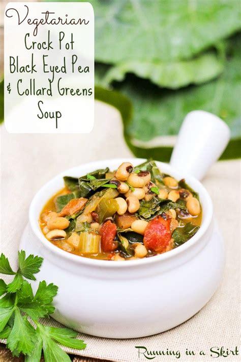 crock pot vegetarian vegetarian crock pot black eyed peas and collard greens soup running in a skirt