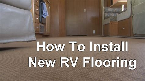 How To Install New Rv Flooring Youtube