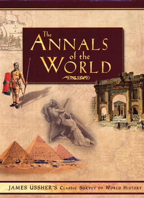 The Annals of the World | Answers in Genesis