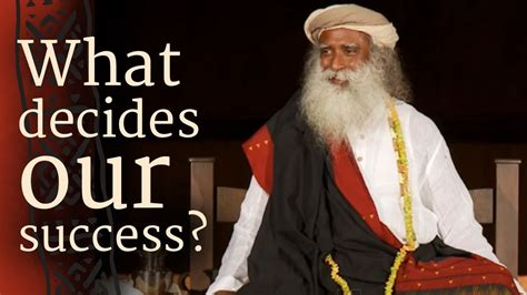 decides  success sadhguru youtube