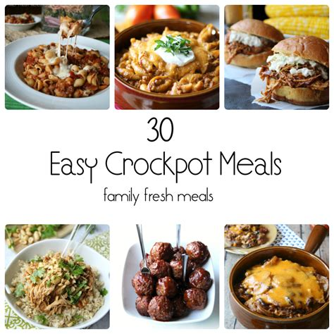 easy cooker meal 30 easy crockpot recipes family fresh meals
