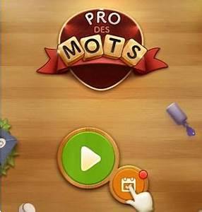 Pro Des Mots 318 : solution pro des mots d fi quotidien juillet 2017 solution jeux mobile ~ Gottalentnigeria.com Avis de Voitures
