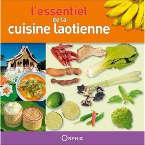 fnac livre de cuisine l essentiel de la cuisine laotienne reli 233 khamla