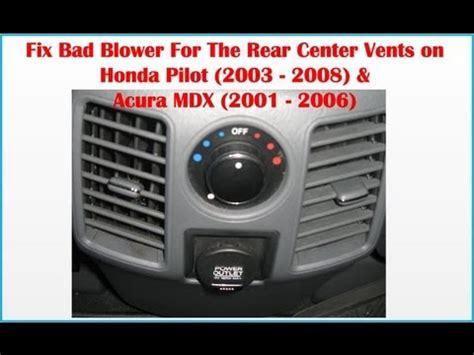 fix bad blower rear center vents honda pilot