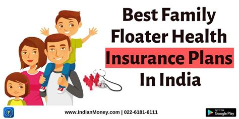 You can cover yourself along with. Best Family Floater Health Insurance Plans In India   IndianMoney