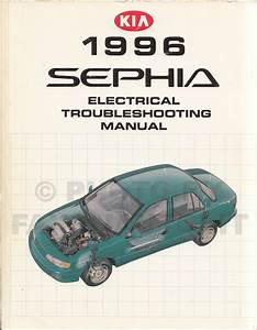 1996 Kia Sephia Electrical Troubleshooting Manual Wiring Diagrams Original Oem