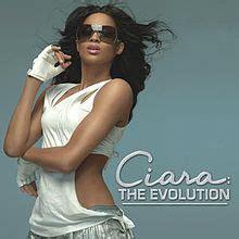 Ciara The Evolution Wikipedia