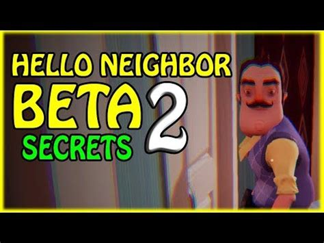 hello neighbor beta 2 secrets