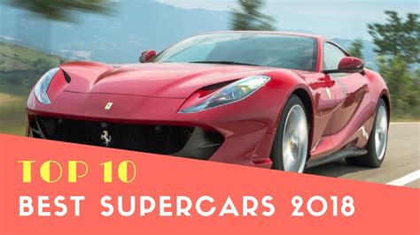 Top 10 Best Supercars 2018