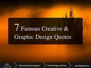 7 Famous Creati... Design Brainy Quotes