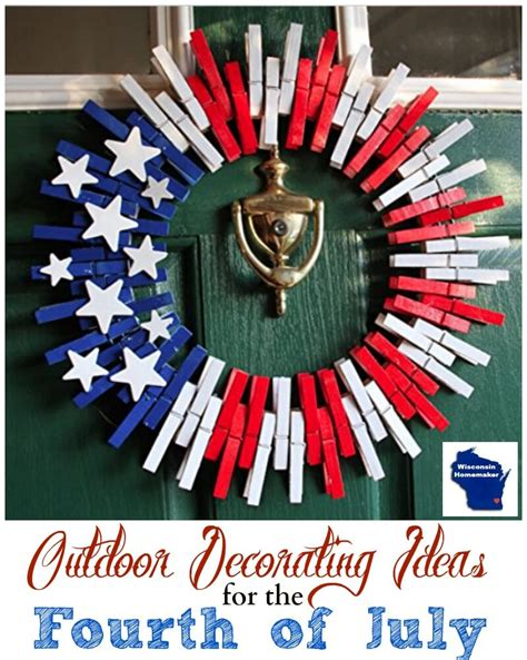 Outdoor Decorating Ideas For July Wisconsin Homemaker