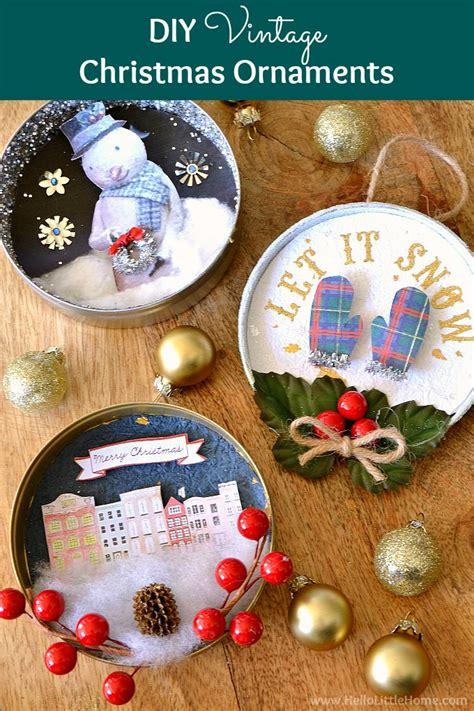 diy vintage christmas diy vintage christmas ornaments hello little home
