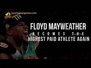 Floyd Mayweather becomes the highest paid athlete again ...