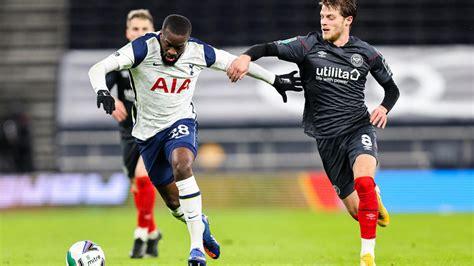 Tottenham Hotspur vs. Brentford: Carabao Cup live stream ...