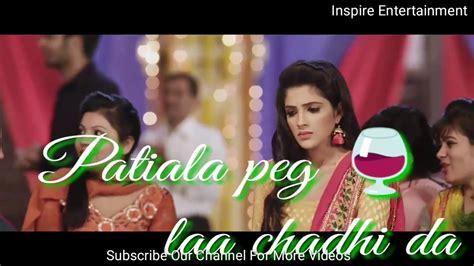 patiala peg song with lyrics diljit dosanjh s punjabi song breakup whatsapp status