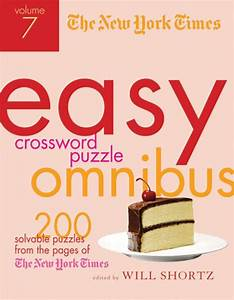 The New York Times Easy Crossword Puzzle Omnibus Volume 7