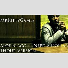 Aloe Blacc  I Need A Dollar (1 Hour Version By
