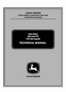 John Deere 260  270 Skid Steer Loaders Technical Manual