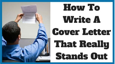 How To Make A Cover Letter Stand Out by How To Write A Cover Letter That Really Stands Out