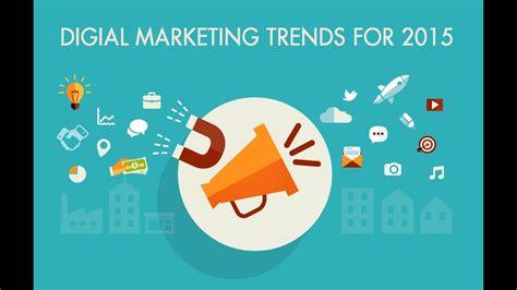 digital and marketing digital marketing trends of 2015 2016