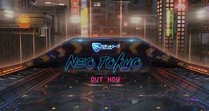 Rocket League Rolls Out Neo Tokyo In Today39s Title Update