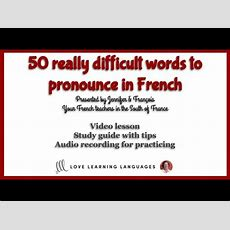 French Pronunciation Lesson 50 Really Difficult Words To Say In French! Youtube