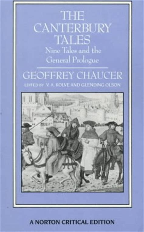 The Canterbury Tales Nine Tales And The General Prologue