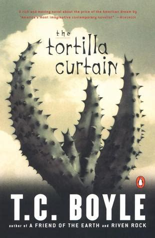 The Tortilla Curtain Pdf by 2 Reviews The Tortilla Curtain And The Child Who
