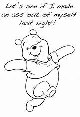 Drunk Coloring Pages Wake Night Being Imgur Internet Every Bear Winnie Pooh Disney Drawings Read sketch template
