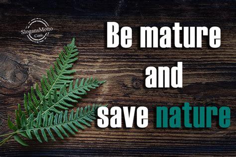 Preserving Natural Resources Slogans