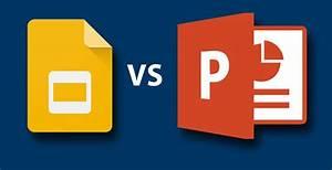Google Slides Versus Powerpoint