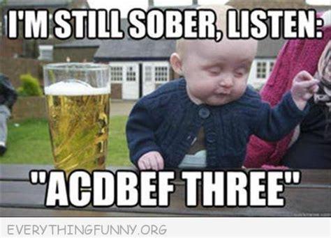 Drunk Toddler Meme - funny caption drunk baby meme i m still sober acdbef three hysterical pinterest funny