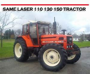 Same Laser 110 130 150 Tractor Repair  U0026 Owners Manual