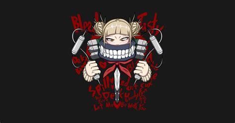 Himiko Toga Bloody Love My Hero Academia T Shirt