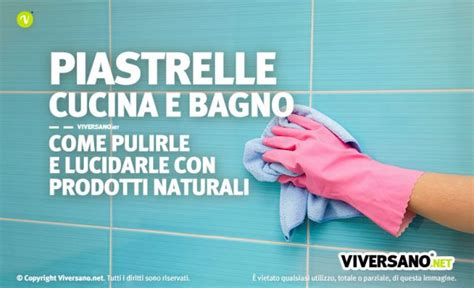 Come Pulire Le Piastrelle Bagno by Come Pulire Le Mattonelle Bagno Decorazioni Per La
