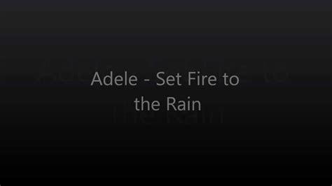 Set Fire To The Rain (spanish/english Lyrics