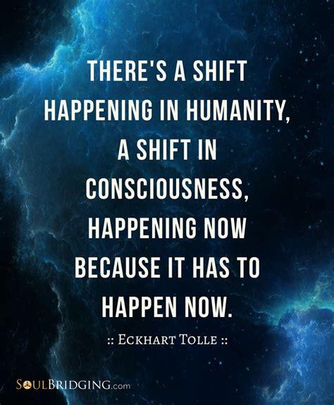shifting consciousness quotes quotesgram