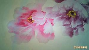 Chinese Peony Paintings by Li Xingfu Artist - YouTube