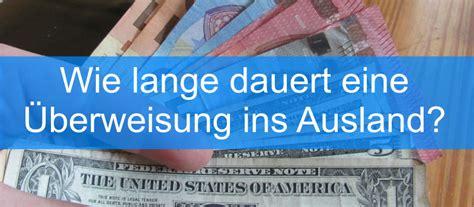 Wie Lange Dauert Eine Überweisung Ins Ausland? › Mein Geld