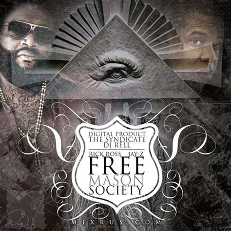 mixtape supplier rick ross jay   mason society
