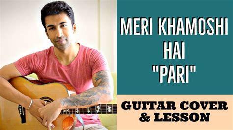 Meri Khamoshi Hai