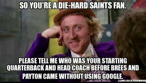 Saints Fan Meme - 31 best images about 49ers saints on pinterest
