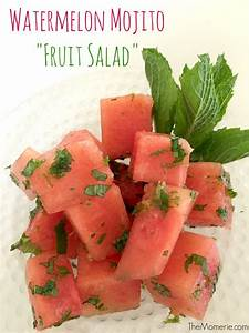 "Watermelon Mojito ""Fruit Salad"" 