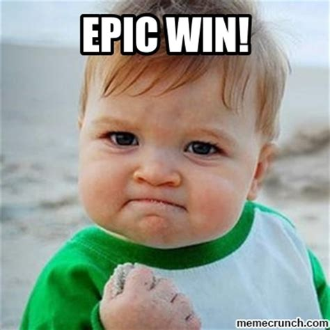 Epic Win Meme - epic win