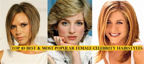 top 10 most popular female celebrity hairstyles of all