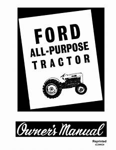 Ford 2000 4000 4cyl All Purpose Tractor 1962