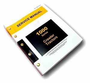 Service Manual For John Deere 1010 Crawler Loader Dozer