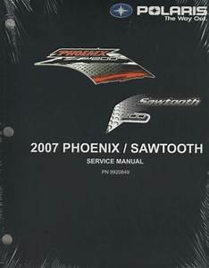 2007 Polaris Atv Phoenix    Sawtooth Service Manual 9920849  917